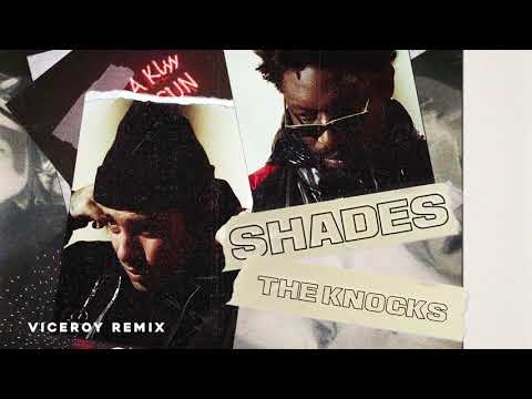 The Knocks - Shades (Viceroy Remix) [Official Audio]