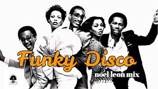 Retro Funky Disco Soul Classics Mix #82 - Dj Noel Leon 2019 !!!!!