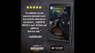 SHADOW OF WOLVES by J.R. White Official Book Trailer