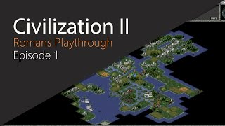 Throwback Thursday! Civilization II Playthrough [Episode 1]