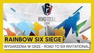 """Rainbow Six Siege - Wydarzenie w grze """"Road to Six Invitational"""""""