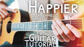Happier Marshmello Bastille Guitar Lesson for Beginners // Happier Guitar // Guitar Tutorial #568