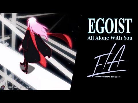 EGOIST【LIVE 2017】 All Alone With You  [Full HD]