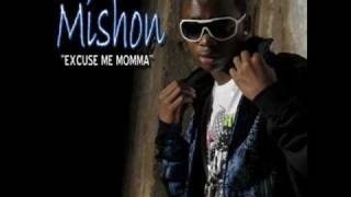 Excuse me mama - Mishon ( Lyrics )