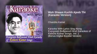 Woh Shaam Kuchh Ajeeb Thi (Karaoke Version)
