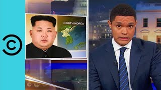 Trump's War With North Korea? - The Daily Show | Comedy Central