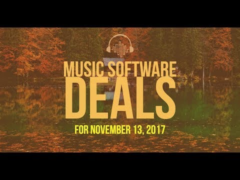 Music Software Deals for November 13, 2017