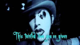 Tainted Love - Marilyn Manson [Lyrics, Video w/ pic.]