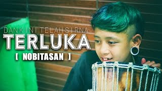 Download Mp3 Nobitasan - Terluka | Cover Mara Fm