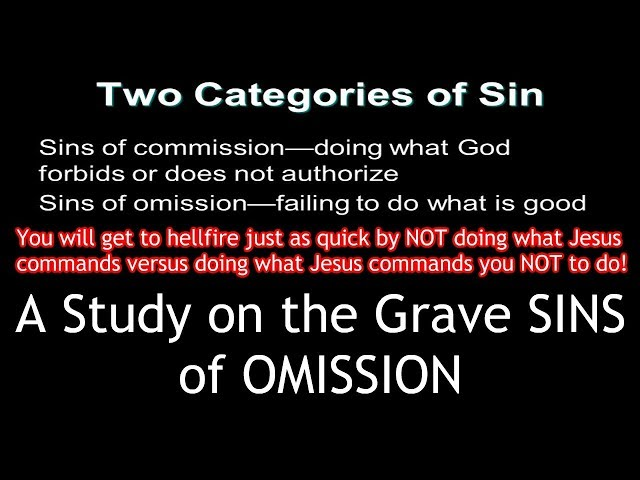 The Sins of Omission - James 4:17