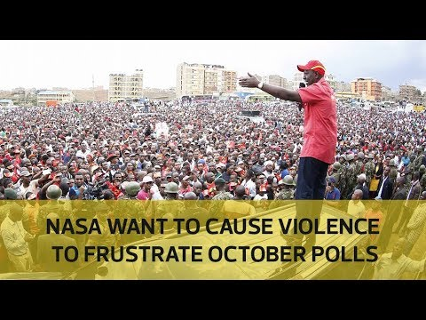 Nasa wants to cause violence to frustrate October polls