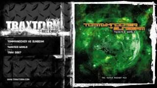 Tommyknocker vs Sunbeam - Twisted world (The Viper mashup mix) (Traxtorm Records - TRAX 0067)