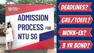 NTU Singapore Application Process   Deadlines   GRE, TOEFL, CGPA   Nanyang Technological University