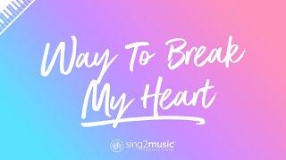 Way To Break My Heart (Karaoke Piano) Ed Sheeran & Skrillex