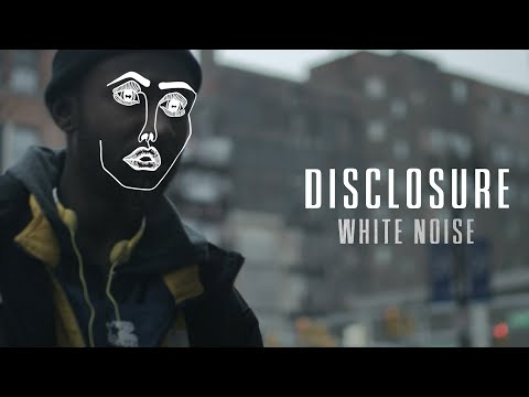 Disclosure  White Noise ft AlunaGeorge
