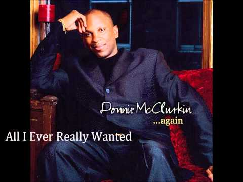 Donnie McClurkin All I Ever Really Wanted