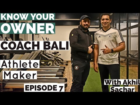 Palvinder Singh Wasson Bali aka Coach Bali. Know Your Owner | Bali Fitness | Spartans Gym | Episode7