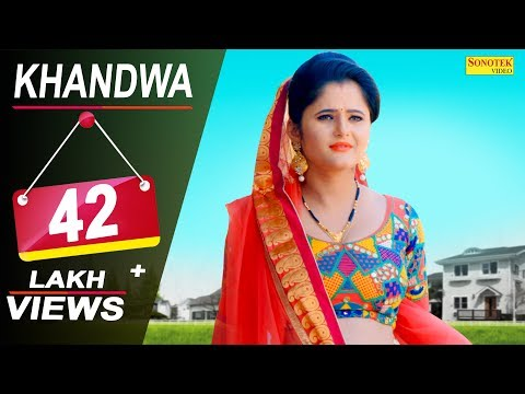 Khandwa || Anjali Raghav, Dhillu Jharwai || GD Kaur || New Haryanvi Song 2018 | Official Song 2018