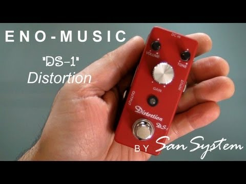 Guitar Effects - ENO MUSIC DS-1 Distortion