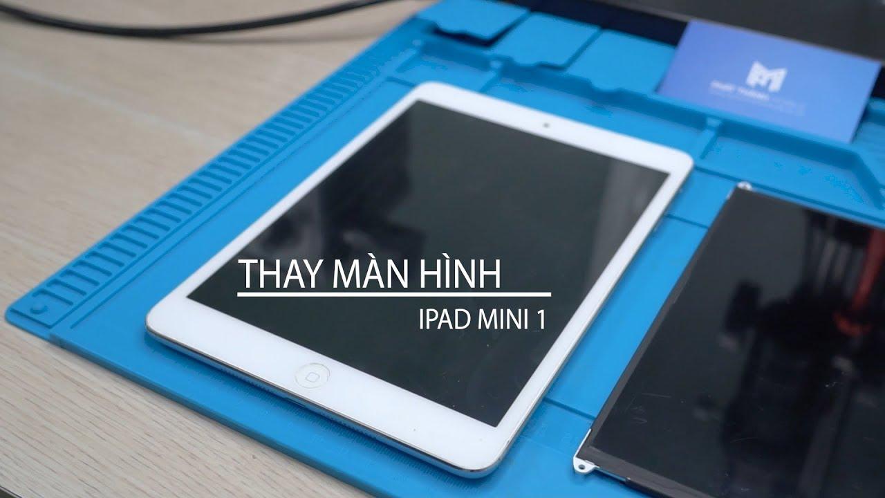 Hướng dẫn thay màn hình iPad mini 1| Phát Thành Mobile