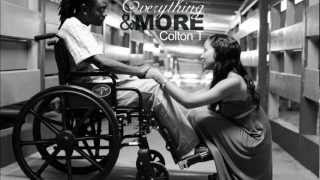 ColtonT - Everything & More.