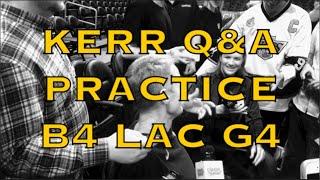 Entire KERR Q&A: Friedell/Medina/Burke💃; LA; Draymond 2014 G7