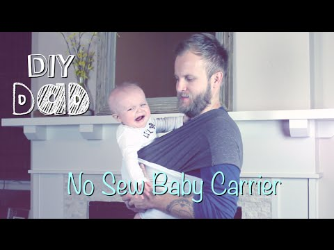 NO SEW BABY CARRIER | DIY Dad: epoddle - YouTube