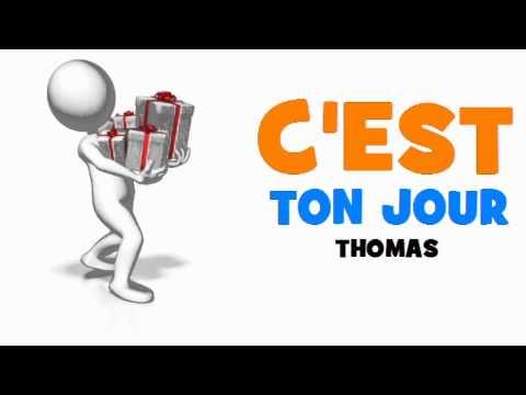 Joyeux Anniversaire Thomas Youtube