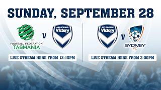 LIVE: Melbourne Victory v Sydney FC in Tasmania