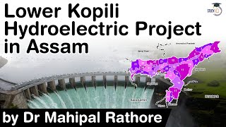 Lower Kopili Hydroelectric Project - What causes water acidification in this region? #UPSC #IAS