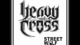 Heavy Cross++Street Wolf++Full EP