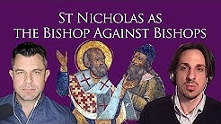 Saint Nicholas Story: The Bishop against Bishops