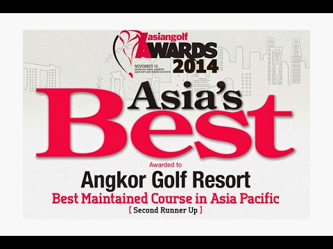 Best Maintained Course In Asia Pacific in 2014 - Angkor Golf Resort