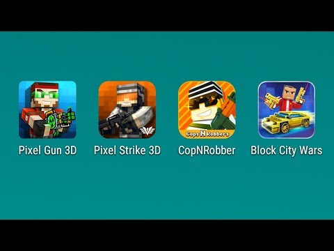 Pixel Gun 3D,Pixel Strike 3d,CopNRobber,Block City Wars, Android против IOS