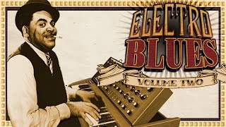 Electro-BLUES mix - Vol 2, CD 1 - Original Full Album (Stream) collection