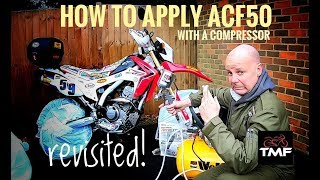 How to apply ACF50 with a compressor - revisited!