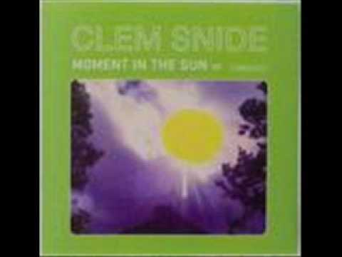 Clem Snide - Moment in the Sun