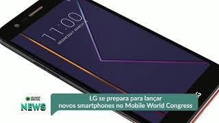 LG se prepara para lançar novos smartphones no Mobile World Congress 2019