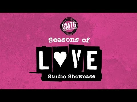 GMTG Presents: Seasons of Love Showcase
