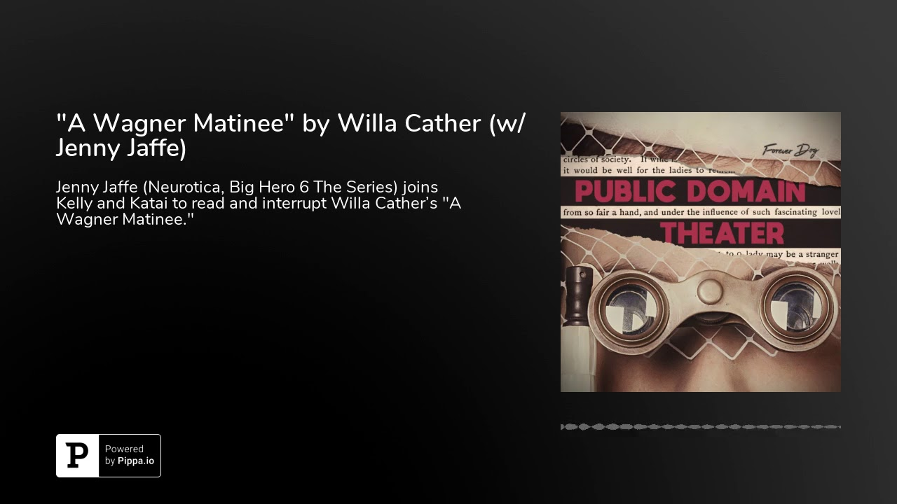 Willa Cather A Wagner Matinee A Wagner Matinee 2019 02 23 border=