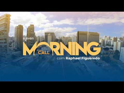 ✅ Morning Call AO VIVO 05/02/18 Eleven Financial