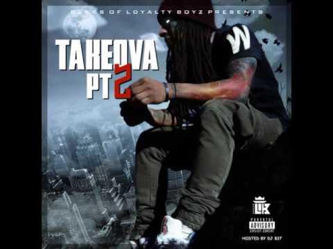 Bless Of Loyalty Boyz - No Lackin' (Takeova Pt. 2)