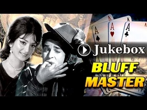 Bluffmaster Jukebox Full Songs | Shammi Kapoor & Saira Banu