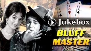 Bluffmaster Jukebox Full Songs | Shammi Kapoor & Saira Banu