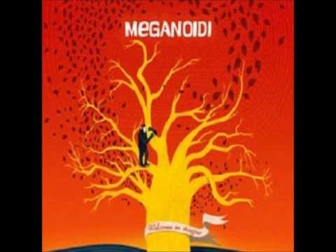 MEGANOIDI - Ogni attimo
