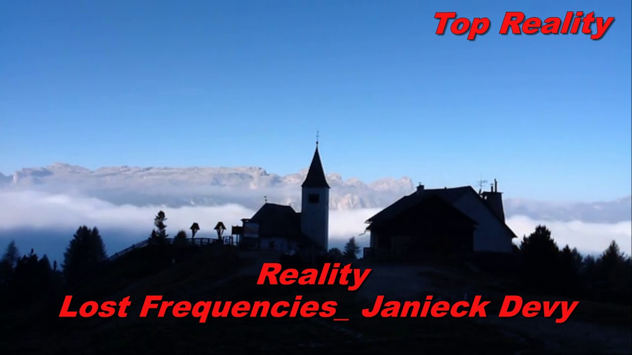 Reality – Lost Frequencies; Janieck Devy