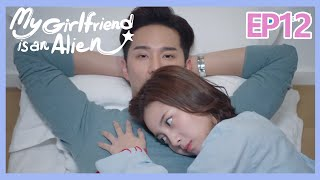 【ENG SUB 】My Girlfriend is an Alien Essence Version EP12--Starring: Wan Peng, Hsu Thassapak