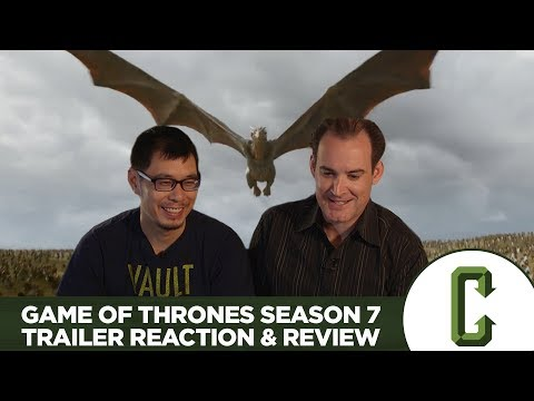 Game of Thrones Season 7 Trailer Reaction & Review