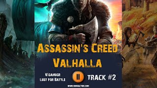 Game ASSASSINS CREED: Valhalla music OST 2 / Игра АССАССИН'С КРИД: Вальхалла музыка Lust for Battle