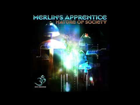 Merlin's Apprentice - Nature of Society [Full EP]